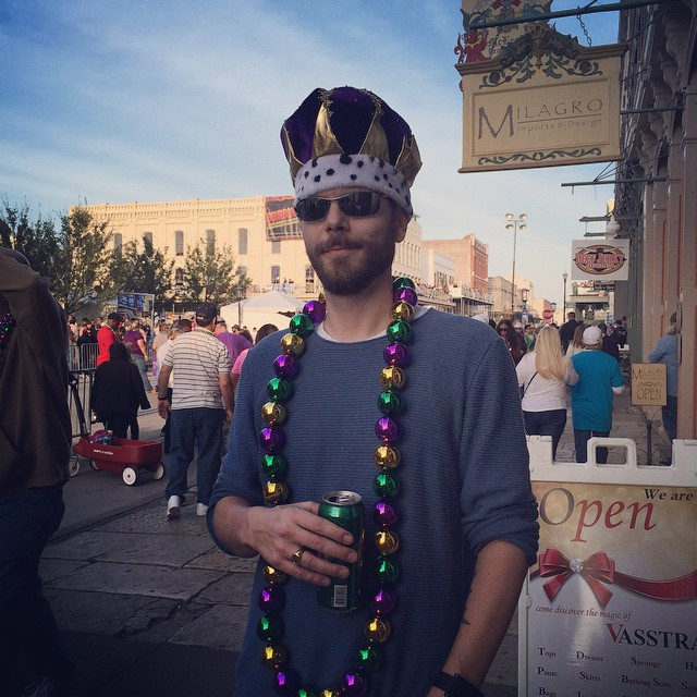 The best part of Mardi Gras was this. Mike at Mardi Gras.